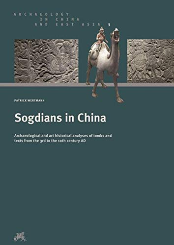 9783805349857: Sogdians in China