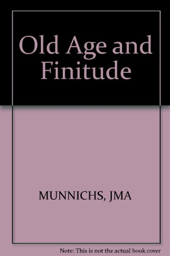 9783805503679: Old Age and Finitude: A Contribution to Psychogerontology (Bibliotheca Vita Humana, No. 4)