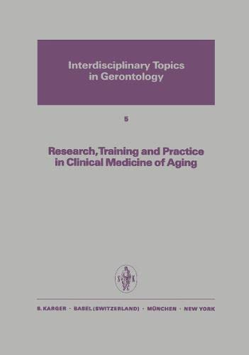 Research, Training and Practice in Clinical Medicine of Aging