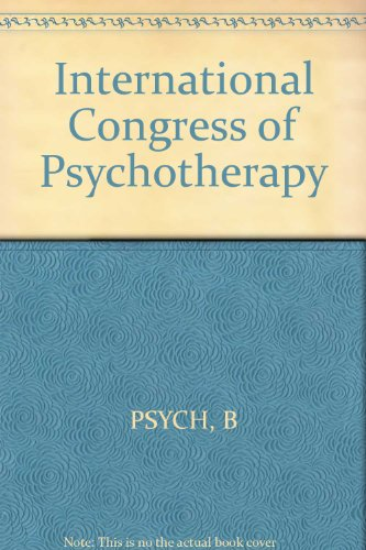 9783805507172: International Congress of Psychotherapy: 5h Congress, Vienna, August 1961, Part II. Selected Lectures (Topical Problems of Psychotherapy, Vol. 4) (International Congress of Psychotherapy, Vol. 4)
