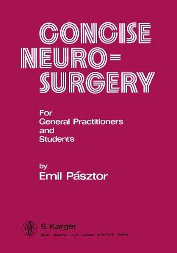 Concise Neurosurgery: Pasztor, E.