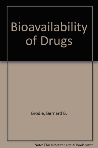 9783805514569: Bioavailability of Drugs: Conference, Washington, D.C., November 1971: Proceedings