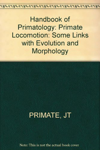Primate Locomotion: Some Links With Evolution and Morphology