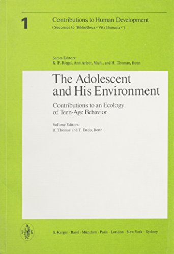 The Adolescent and His Environment. =Contributions to Human development, Vol. 1