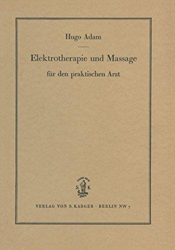 9783805521239: Elektrotherapie Und Massage Fur Den Praktischen Arzt