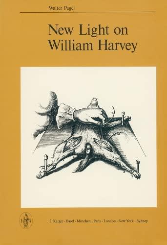 New Light on William Harvey: Pagel, Walter