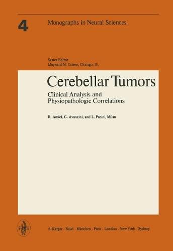 Cerebellar Tumors (Monographs in neural sciences): Amici, R.