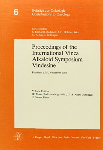 9783805525015: International Vinca Alkaloid Symposium - Vindesine: Proceedings.: Vindesine - International Symposium Proceedings (Contributions to Oncology)