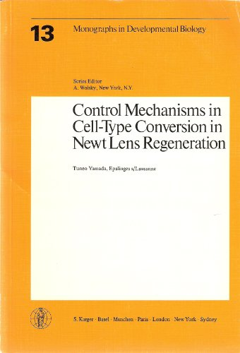 9783805526425: Control Mechanisms in Cell-Type Conversion in Newt Lens Regeneration (Monographs in Developmental Biology, Vol. 13)