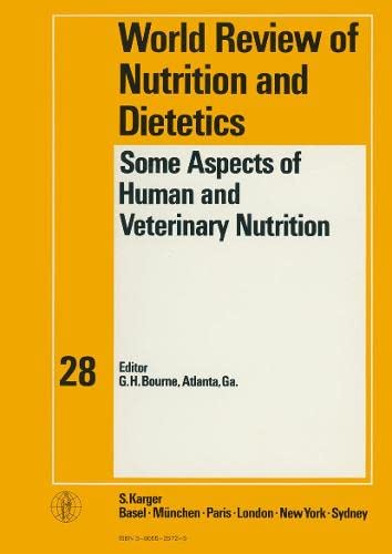 9783805526722: Some Aspects of Human and Veterinary Nutrition (World Review of Nutrition and Dietetics, Vol. 28)