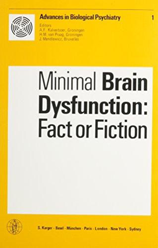 Minimal Brain Dysfunctions: Fact or Fiction (Advances: Symposium on Minimal