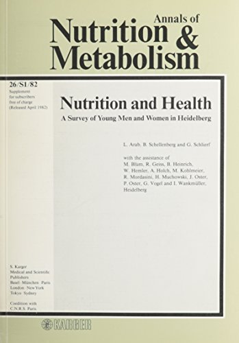 Nutrition and Health; A Survey of Young Men and Women in Heidelberg; Annals of Nutrition & Metabo...