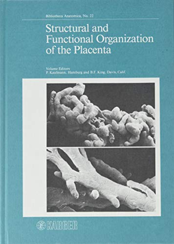 9783805535205: Structural and Functional Organization of the Placenta (Bibliotheca Anatomica)
