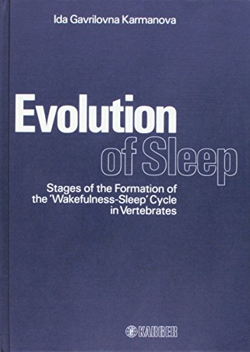9783805535304: Evolution of Sleep: Stages of the Formation of the 'Wakefulness-Sleep' Cycle in Vertebrates Translation from Russian by A.I. Koryushkin and O.P. ... Editorial Assistance by P. Koella (Basel).