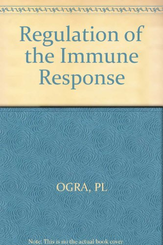 Regulation of the Immune Response: P.L. Ogra, Diane M. Jacobs