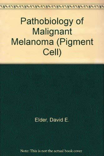 9783805543484: Pathobiology of Malignant Melanoma (Pigment Cell)