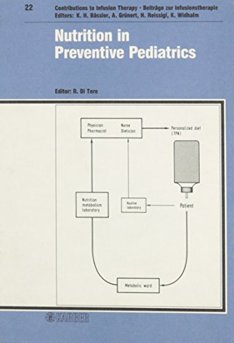 9783805548526: Nutrition in Preventive Pediatrics: 3rd International Symposium 'Progress in Infantile Nutrition', Naples, February 1988: Proceedings (Beiträge zur ... Therapy and Transfusion Medicine, Vol. 22)