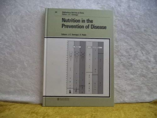 9783805549622: Nutrition in the Prevention of Disease: 26th Symposium of the Group of European Nutritionists on ?Nutrition in the Prevention of Disease?, Prag, March 1988 (Forum of Nutrition, Vol. 44)