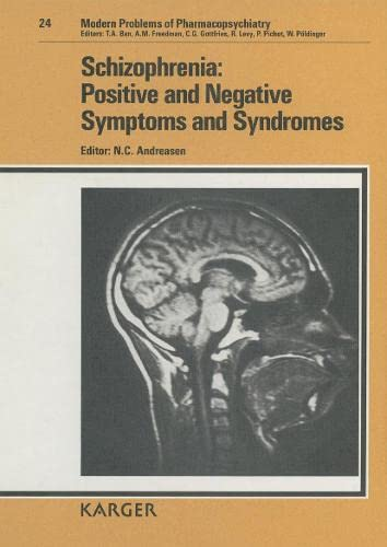 9783805550505: Schizophrenia: Positive and Negative Symptoms and Syndromes