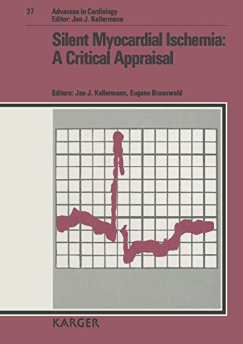 Silent Myocardial Ischemia: A Critical Appraisal (Advances in Cardiology) (v. 37): Jan J. ...