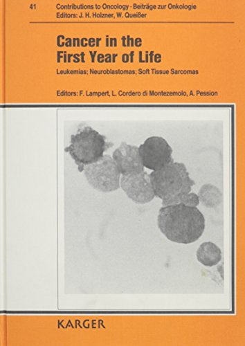 Cancer in the First Year of Life: Italo-German Workshop on