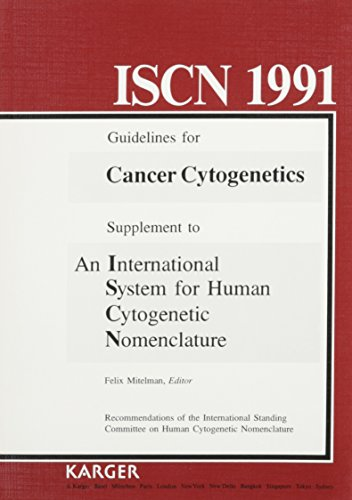 9783805555678: Iscn 1991: Guidelines for Cancer Cytogentics : Supplement to an International System for Human Cytogenetic Nomenclature