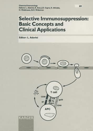 Selective Immunosuppression: Basic Concepts and Clinical Applications: Adorini, L., ed.