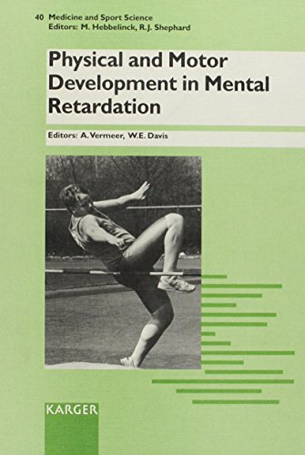 Physical and Motor Development in Mental Retardation Medicine and Sport Sience vol. 40: Vermeer, A....