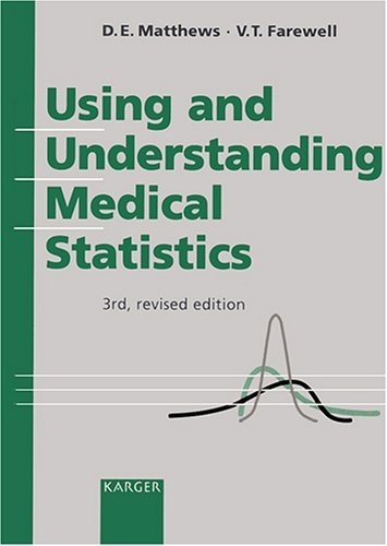 9783805562768: Using and Understanding Medical Statistics