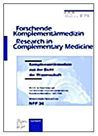 9783805568371: Komplementarmedizin Aus Der Sicht Der Wissenschaft: Bericht Der Expertengruppe Zum Nationalen Forschungsprogramm 34, Komplementarmedizin, 1992-1998, Schweizerischer ... (Forschende Komplementarmedizin