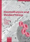 Haemodialysis & Oxidant Stress (Reprint of Blood: Norbert Lameire (Editor),