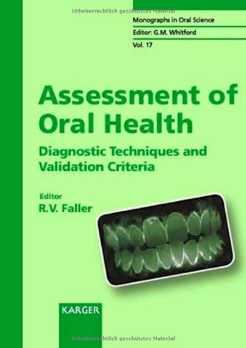 9783805570305: Assessment of Oral Health: Diagnostic Techniques and Validation Criteria (Monographs in Oral Science, Vol. 17)