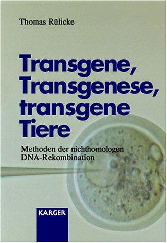 9783805571630: Transgene, Transgenese, Transgene Tiere: Methoden Der Nichthomologen Dna-Rekombination
