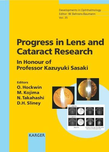 Progress in Lens and Cataract Research: In Honour of Professor Kazuyuki Sasaki (Developments in ...