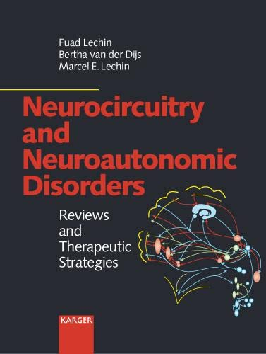 9783805574136: Neurocircuitry and Neuroautonomic Disorders: Reviews and Therapeutic Strategies