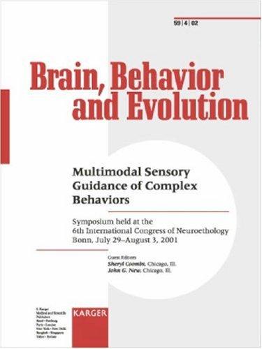 9783805574662: Multimodal Sensory Guidance of Complex Behaviors: Symposium held at the 6th International Congress of Neuroethology, Bonn, July/August 2001 (Brain, Behaviour & Evolution)
