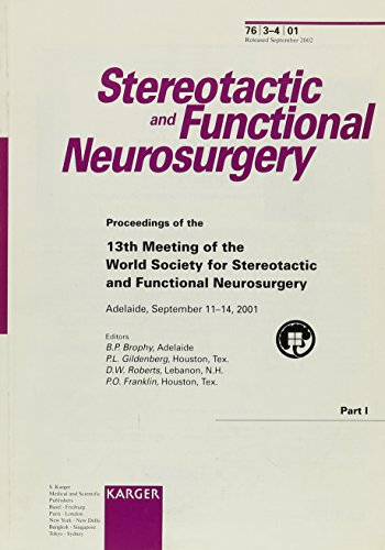 9783805574679: World Society for Stereotactic and Functional Neurosurgery: 13th Meeting, Adelaide, September 2001: Proceedings, Part I (Stereotactic and Functional Neurosurgery 2001', 3-4) (Pt. 1)