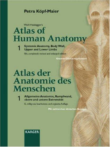 Wolf-Heidegger's Atlas of Human Anatomy Volume One: Kopf-Maier Petra