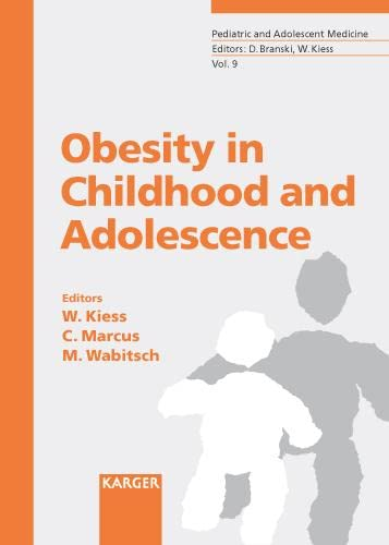 9783805577304: Obesity in Childhood and Adolescence: v.9: Vol 9 (Pediatric & Adolescent Medicine)