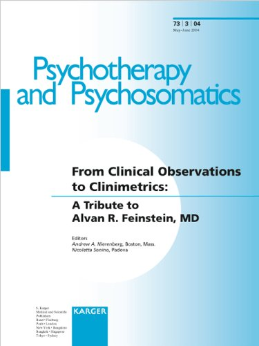 9783805577502: 73: From Clinical Observations to Clinimetrics: A Tribute to Alvan R. Feinstein, MD (Special Issue Psychotherapy and Psychosomatics 2004, 3)