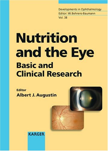 9783805578387: 38: Nutrition and the Eye: Basic and Clinical Research (Developments in Ophthalmology, Vol. 38)