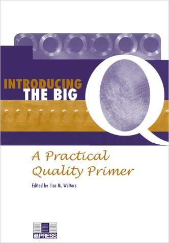9783805578875: Introducing the Big Q: A Practical Quality Primer