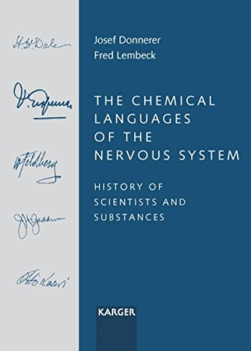 9783805580045: The Chemical Languages of the Nervous System: History of Scientists and Substances