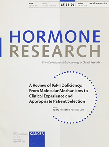 9783805580939: A Review of IGF-I Deficiency: From Molecular Mechanisms to Clinical Experience and Appropriate Patient Selection (Hormone Research)