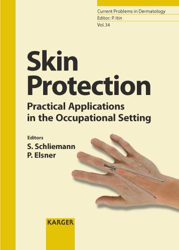 Skin Protection: Practical Applications in the Occupational: Schliemann