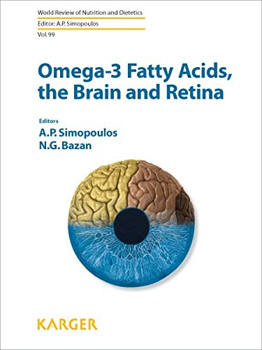 9783805590198: Omega-3 Fatty Acids, the Brain and Retina (World Review of Nutrition and Dietetics, Vol. 99)