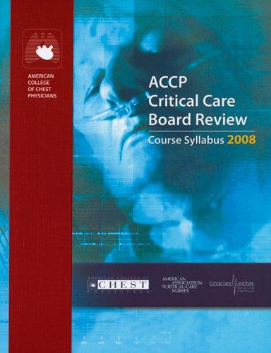 9783805590846: ACCP Critical Care Board Review 2008: Course Syllabus