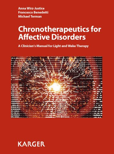 9783805591201: Chronotherapeutics for Affective Disorders: A Clinician's Manual for Light and Wake Therapy