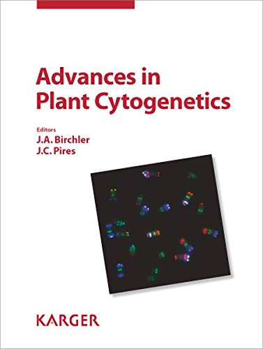 Advances in Plant Cytogenetics: Reprint of: Cytogenetic and Genome Research 2010, Vol. 129, No. 1-3...