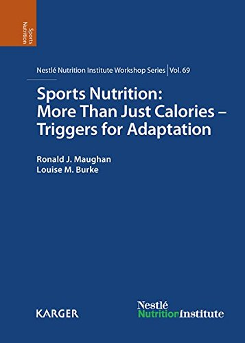 9783805596978: Sports Nutrition: More Than Just Calories - Triggers for Adaptation: 69th Nestlé Nutrition Institute Workshop, Kona, Hawaii, October 2010 (Nestlé Nutrition Institute Workshop Series, Vol. 69)